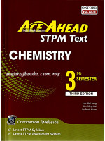 Ace Ahead STPM Text Chemistry 3rd Semester Third Edition