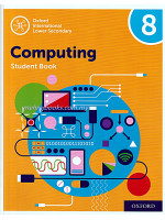 Oxford International Lower Secondary Computing: Student Book 8