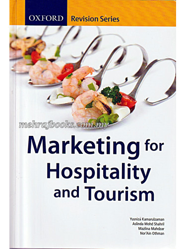 Oxford Revision Series: Marketing for Hospitality and Tourism