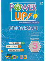 Power Up! Geografi Tingkatan 3