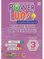 Power Up! Reka Bentuk Dan Teknologi Tingkatan 3