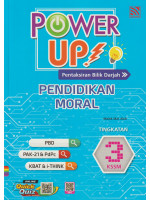 Power Up! Pendidikan Moral Tingkatan 3