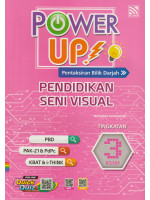 Power Up! Pendidikan Seni Visual Tingkatan 3