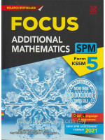 Focus SPM Additional Mathematics Form 5 KSSM