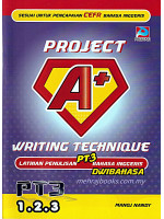 Project A+ Writing Technique PT3 Tingkatan 1-2-3