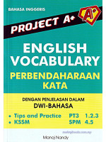 Project A+ English Vocabulary Perbendaharaan Kata PT3 & SPM