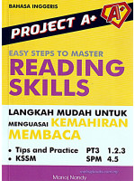 Project A+ Easy Steps To Master Reading Skills Bahasa Inggeris PT3 & SPM