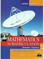 Mathematics For Matriculation Semester 1 (Science)