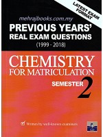 Previous Years' Real Exam Questions (1999-2018) Chemistry For Matriculation Semester 2