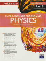 Dual Language Programme Physics Activity Book Form 5-Bilingual