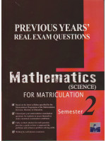 Previous Years' Real Exam Questions Mathematics (Science) For Matriculation Semester 2