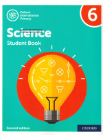 Oxford International Primary Science: Student Book 6 2nd Edition
