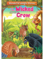 Wonderful Jungle Stories: The Wicked Crow