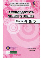 Anthology Of Short Stories For Tingkatan 4 & 5