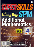 Super Skills Ulang Kaji SPM Additional Mathematics (DLP) form 4 KSSM